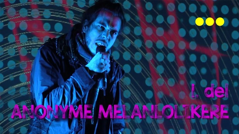 Anonyme Melankolikere 1 del Operaen Christiania 12 11 2016
