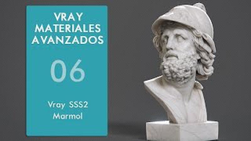 Vray Materiales Avanzados Parte 06 VrayFastSSS2 Marmol
