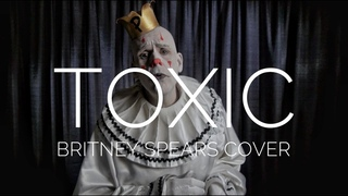 Puddles Pity Party - Toxic (Britney Spears cover)