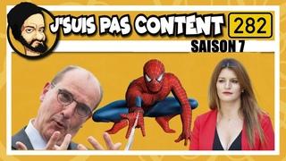 Schiappa VS Spiderman, Darmanin VS Haribo & Macron VS Confinement ! (J'SUIS PAS CONTENT ! #S07E24)