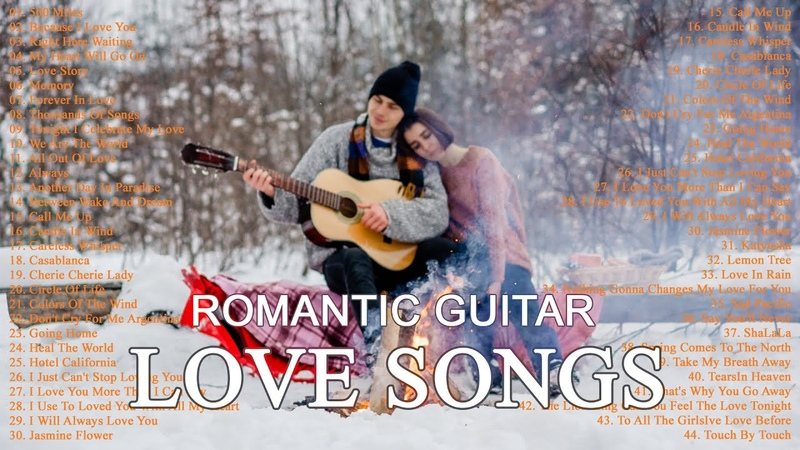 500 Romantic Guitar Relaxing Beautiful Love Songs 70 80 90 Playlist Greatest Hits Love Songs Ever