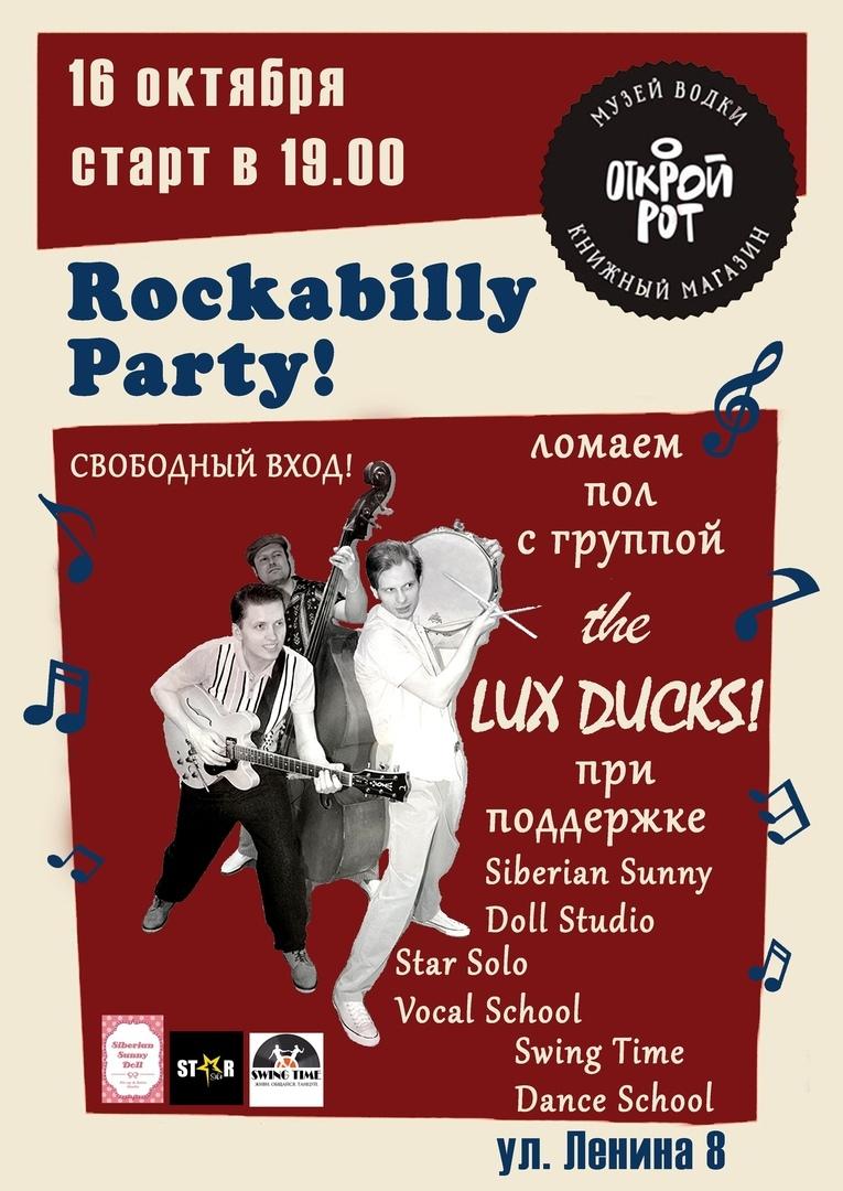 Афиша Новосибирск Lux Ducks Rockabilly Party в баре Открой Рот