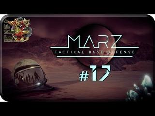 MarZ: Tactical Base Defense[#17] - Молчаливые скалы (Прохождение на русском(Без комментариев))