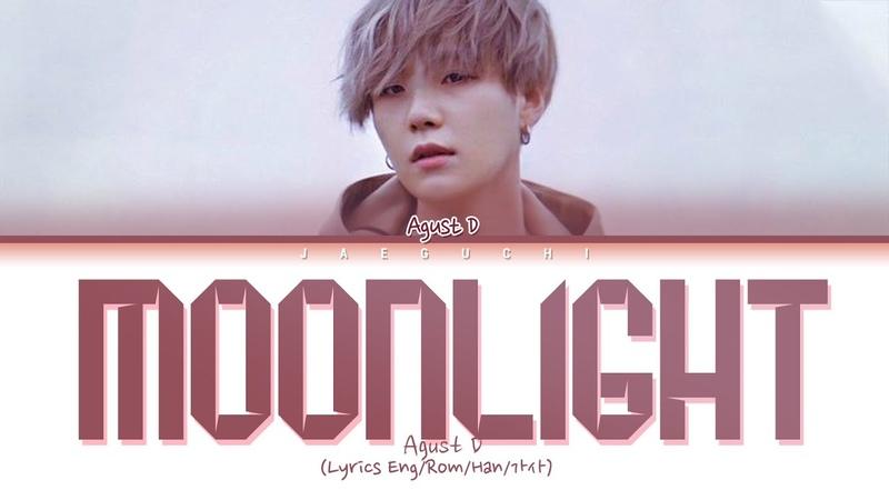 Agust D (SUGA) - Moonlight (저 달) (Lyrics Eng/Rom/Han/가사)