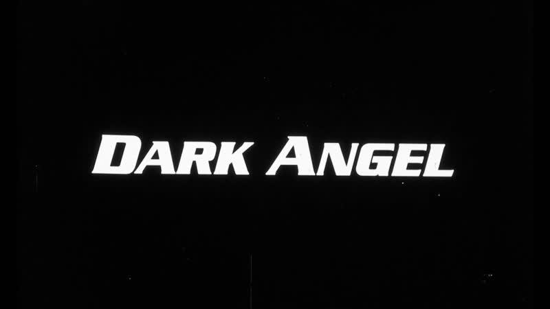 Темный Ангел Dark Angel Trailer HD 1990