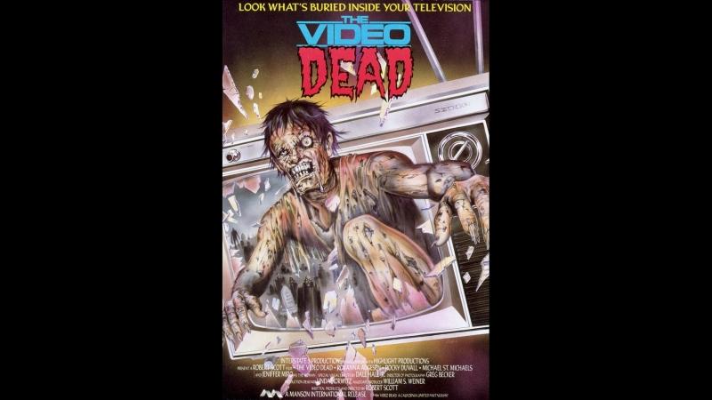 ТЕЛЕМЕРТВЕЦЫ / The.Video.Dead [перевод А. Михалев].1987.P1.Rus.DVDRip