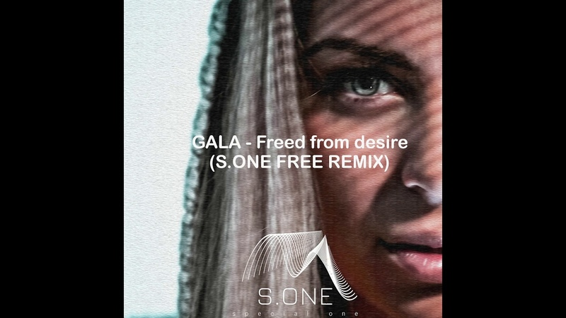 GALA Freed From Desire FREE REMIX