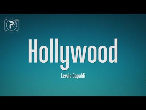 Lewis Capaldi Hollywood Lyrics