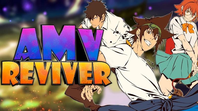 [AMV] Бог Старшей Школы [REVIVER] ● The God of High School [GOHS]