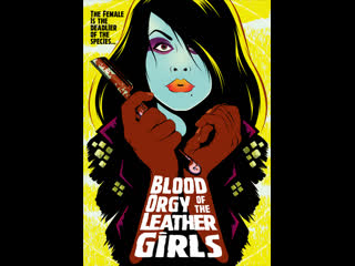 Blood Orgy of the Leather Girls (1988)