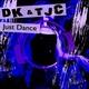 DK & TJC - Just Dance