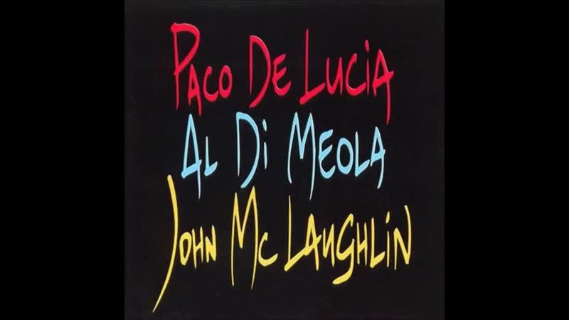Al Di Meola John McLaughlin Paco de Lucía The Guitar Trio 1996 full album