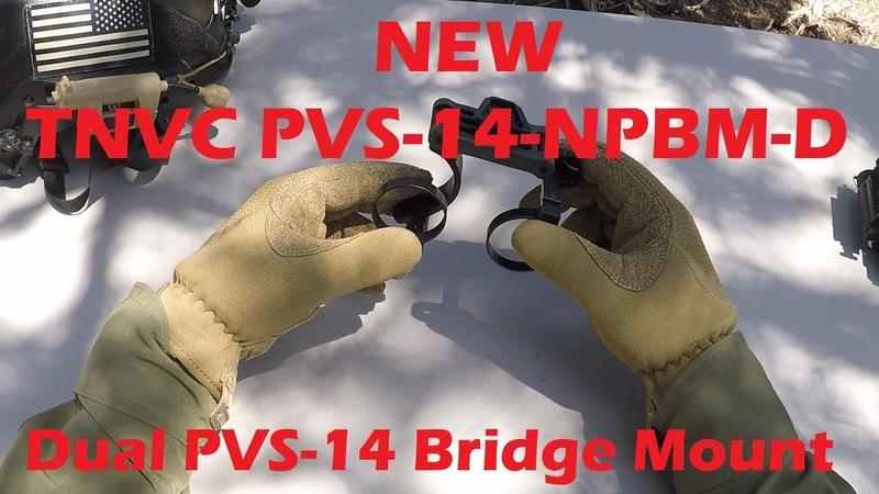 REVIEW of TNVC NPBM-D PVS-14 Dual Mount