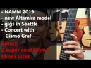 NAMM, new Altamira model, Seattle gigs and learn two Gismo minor licks!