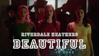 Riverdale Heathers - BEAUTIFUL (VIDEO+SUBTITLES) (You know, we can be beautiful, but not today)