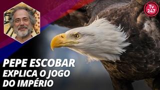 Pepe Escobar explica o jogo do Império ()
