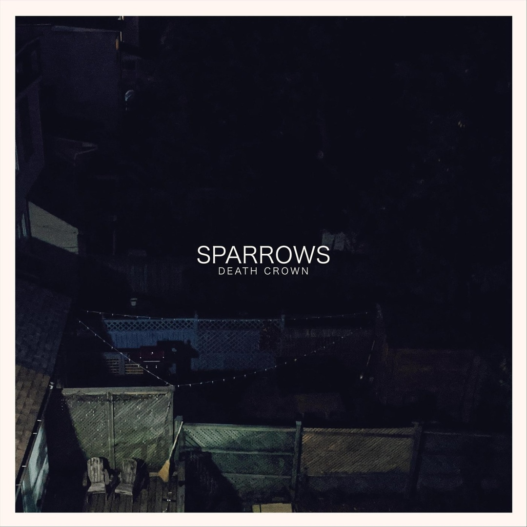 Sparrows - Death Crown [maxi-single] (2020)