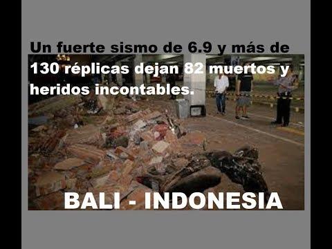 BALI INDONESIA Un fuerte sismo de 6 9 y más de 130 réplicas dejan 82 muertos y heridos incontables