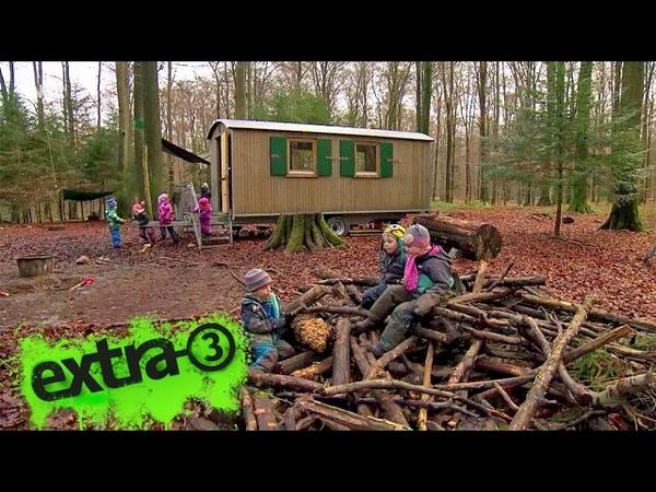 Realer Irrsinn: Waldkindergarten raus aus dem Wald?   extra 3   NDR