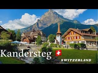 Kandersteg, the Village in the Heart of the Alps. Walk Tour   Switzerland (Weekend)