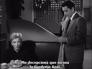 1953 - The Blue Gardenia - Gardenia azul - Fritz Lang - VOSE