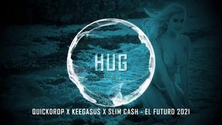 Quickdrop x Keegasus x Slim Ca$h - El Futuro 2021