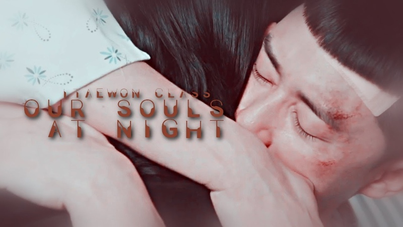 'Our souls at night' Jo Yiseo x Park Saeroyi Itaewon class FMV