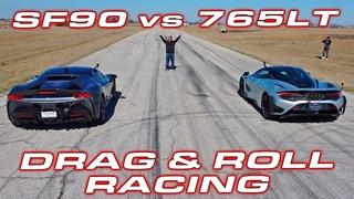CLASH of the TITANS * 1,000 HP Ferrari SF90 Stradale vs McLaren 765LT Roll and Drag Racing