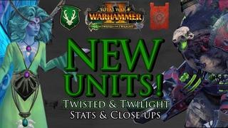 NEW UNITS! - Twisted & Twilight DLC Close-up & Stats   Warhammer 2