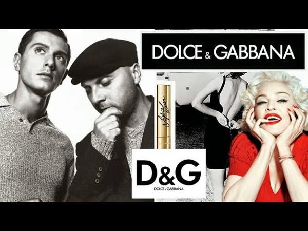 Нищие неудачники влезли в долги и придумали Dolce Gabbana История бренда Dolce Gabbana