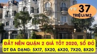 Cập Nhật Giá Nhà Đất Quận 2 Ký Gửi t5/2020 • Bán Đất Nền Cát Lái Quận 2 Giá Tốt ★Vuong Realtor