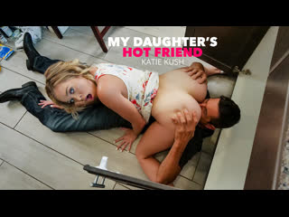[NaughtyAmerica] Katie Kush - My Daughters Hot Friend