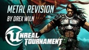 Unreal Tournament Theme Metal Revision by Drex Wiln