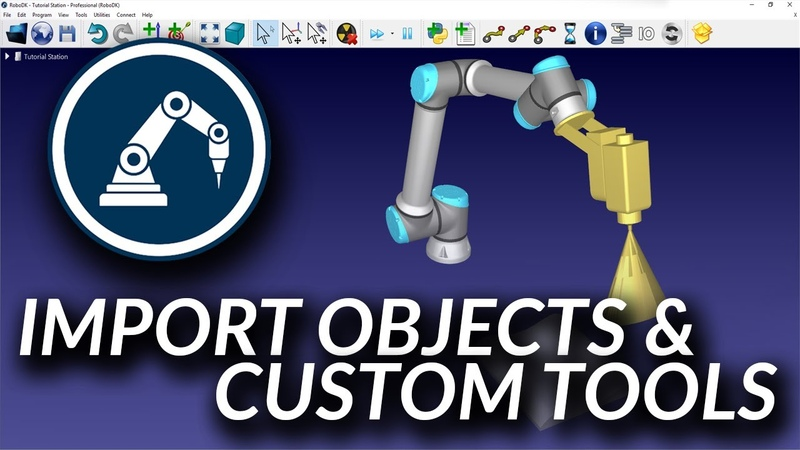 Getting Started Import Objects and Tools - RoboDK Documentation