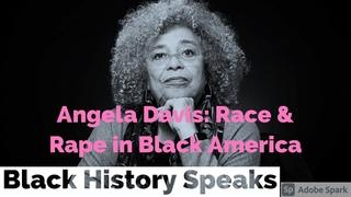 Rape, Racism and the Myth of the Black Rapist : Angela Davis 1985
