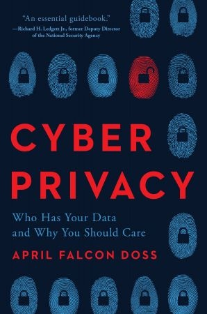 Cyber Privacy - April Falcon Doss