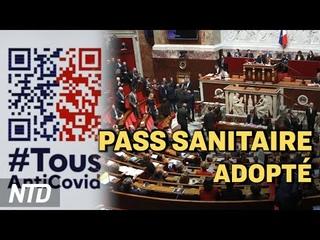 Pass sanitaire : le projet de loi adopté ; RU : réactions sur le double vaccin dans les lieux bondés