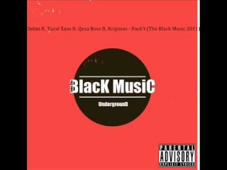 Selim ft. Tural Xaos ft. Qeza Boss ft. Kripmus - Fuck't (The Black Music 2011)