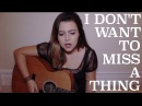 Aerosmith - I Don't Want to Miss a Thing (Violet Orlandi cover)