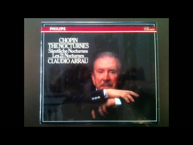 Chopin The 21 Nocturnes Presentation recording of the Century Claudio Arrau