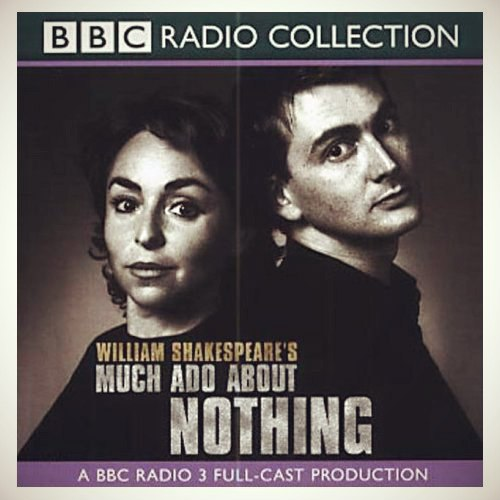 BBC Radio Collection: Much Ado About Nothing