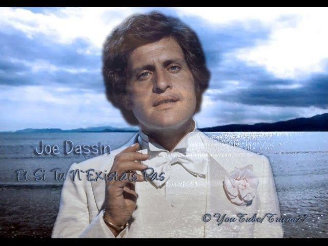 Joe Dassin Et si tu n existais pas with English Lyrics