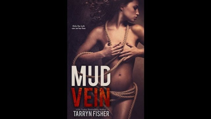 Mud Vein by Tarryn Fisher (book trailer)