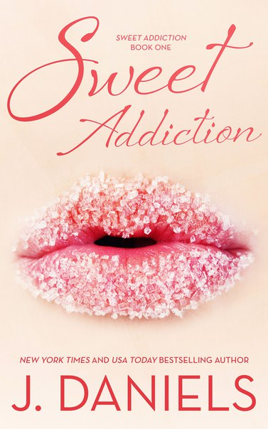 Sweet Addiction (Sweet Addiction #1)