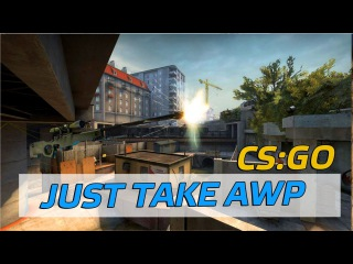 JUST TAKE AWP AND KILLED [CS:GO]