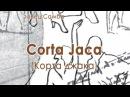 032 Corta Jaca Корта джака