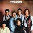 Tycoon - Don't You Cry No More