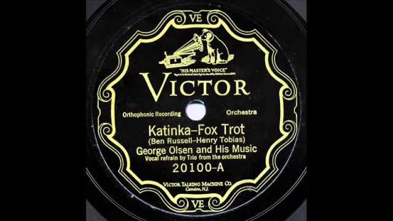 George Olsen and His Orchestra - Katinka