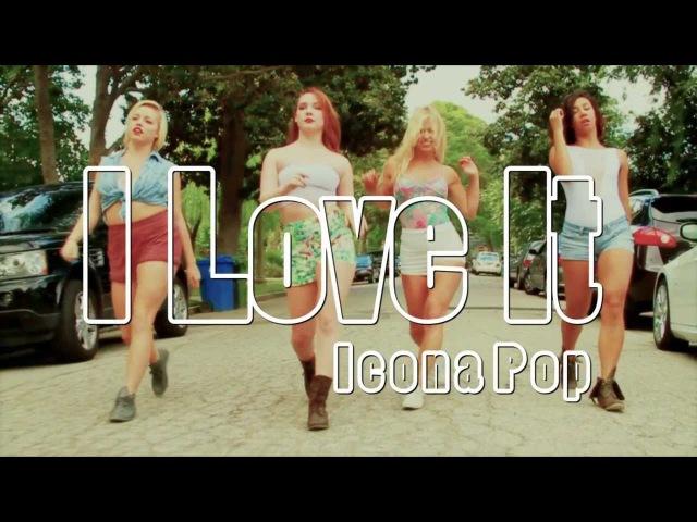 ICONAPOP I Love It Kyle Hanagami Choreography
