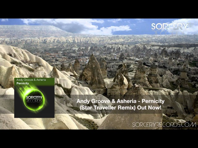 Andy Groove Asheria Pernicity Star Traveller Remix